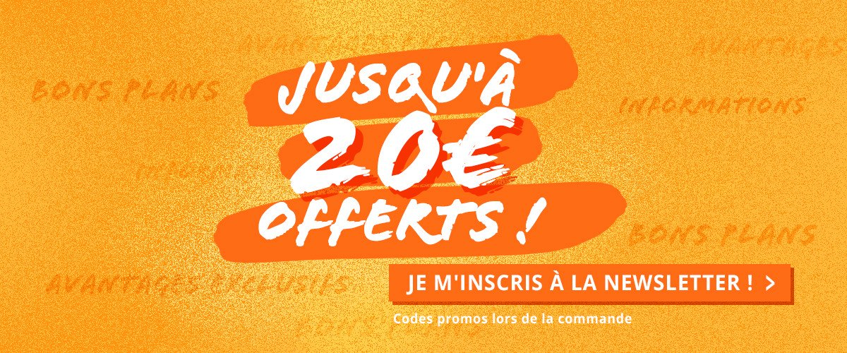 Avantages exclusifs,  bons plans,  informations : JE M'INSCRIS À LA NEWSLETTER !